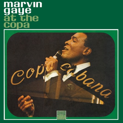 At the Copa (Live) - Marvin Gaye