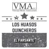 Los Huasos Quincheros - El Farsante