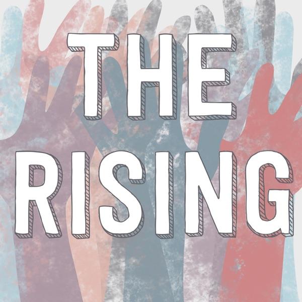 The Rising: Spirituality for Revolution