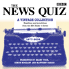 BBC Radio Comedy - The News Quiz: A Vintage Collection: Headlines and punchlines from the BBC Radio 4 series  artwork