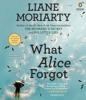What Alice Forgot (Unabridged) AudioBook Download
