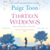 Paige Toon - Thirteen Weddings (Unabridged)