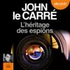John le Carré - L'héritage des espions artwork