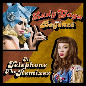 Telephone (The Remixes) Mp3 Download