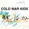 Mine Is Yours, Cold War Kids