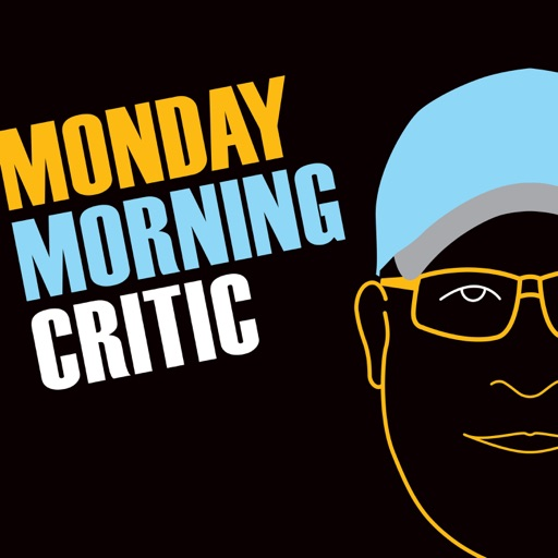 Cover image of Monday Morning Critic Podcast