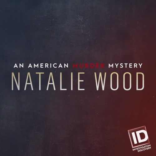 Natalie Wood: An American Murder Mystery image