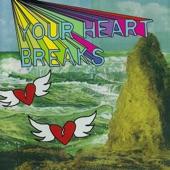 Your Heart Breaks - Warm in Winter
