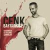 Cenk Bayramoğlu - Sahibinden Az Söylenmiş Şarkılar artwork