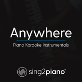 Anywhere (Originally Performed by Rita Ora) [Piano Karaoke Version]