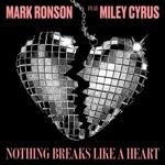 Nothing Breaks Like a Heart (feat. Miley Cyrus) - Single