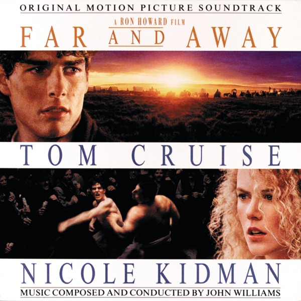 Far and Away (Original Motion Picture Soundtrack)