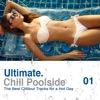 Ultimate Chill Poolside: The Best Chilled Tracks for a Hot Day