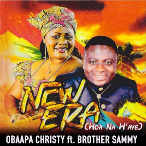 Obaapa Christy - Woa Na Waye feat. Brother Sammy