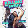 Adina Thembi - Killing Me Softly (feat. Kuami Eugene) artwork