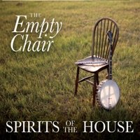 The Empty Chair by Spirits of the House on Apple Music