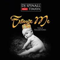 SPINALL - Excuse Me (feat. Timaya) - Single
