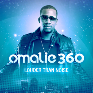 Omalie360 - Louder Than Noise