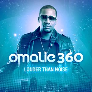 Omalie360 - Louder Than Noise