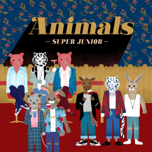 SUPER JUNIOR - Animals