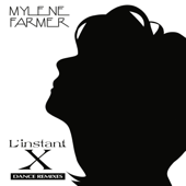 L'instant X (Dance Remixes) - EP