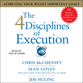 The 4 Disciplines of Execution (Unabridged) audiobook