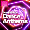 Dave Pearce Dance Anthems - Various Artists
