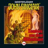 Folge 125: Zombies aus dem Höllenfeuer. Teil 1 von 3
