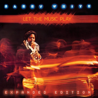 Let The Music Play (Expanded Edition) - Barry White