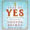 Shonda Rhimes - Year of Yes (Unabridged)  artwork