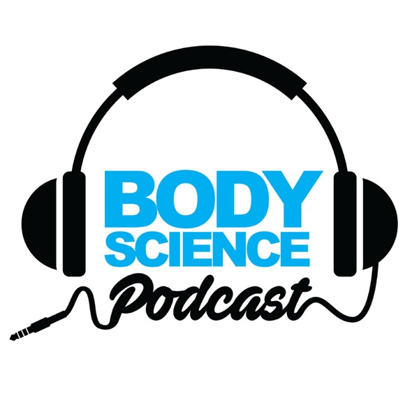 Body Science Podcast Series