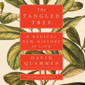 The Tangled Tree: A Radical New History of Life (Unabridged) - David Quammen Cover Art