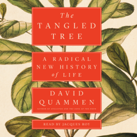 The Tangled Tree: A Radical New History of Life (Unabridged) audiobook