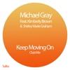 Keep Moving On (feat. Kimberley Brown & Shirley Marie Graham) [Club Mix] - Single ジャケット写真