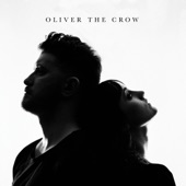 Oliver the Crow - As the Crow Flies