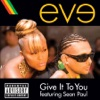 Give It to You (feat. Sean Paul) - Single