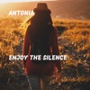 Enjoy the Silence - Single, Antonia
