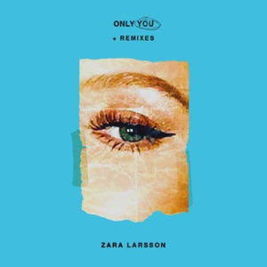 Only You + Remixes - EP Mp3 Download