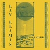 Lay Llamas - Silver Sun