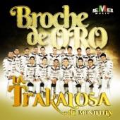 Edwin Luna y La Trakalosa de Monterrey - Broche de Oro