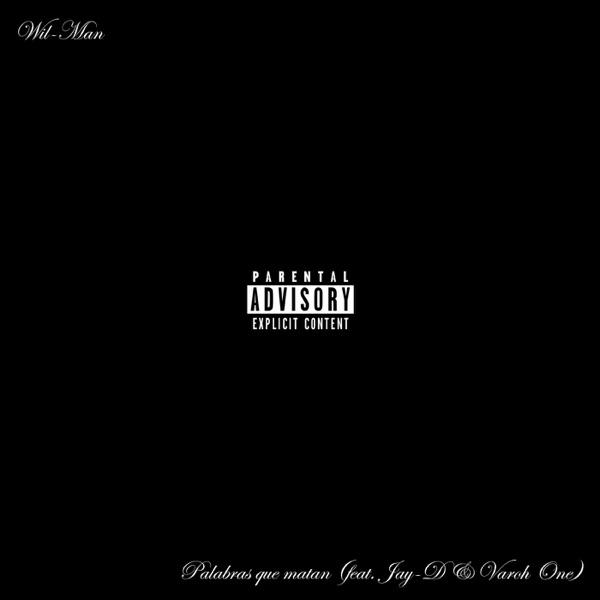 Palabras Que Matan (feat. Jay-D & Varoh One) - Single