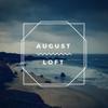 August Loft (Breath of Air) - August Loft