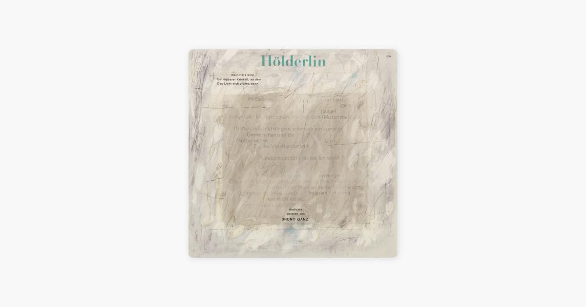 Hölderlin By Bruno Ganz