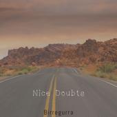 Nice Doubts - Birregurra