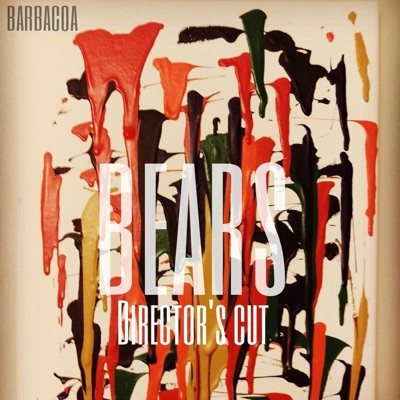 Bears: Director's Cut - Barbacoa