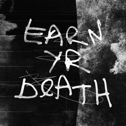 Cover image of Earn Yr Death