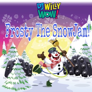 Frosty the Snow Jam! (feat. Frosty The Snowman)