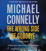 Michael Connelly - The Wrong Side of Goodbye artwork
