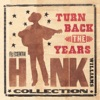 Turn Back The Years - The Essential Hank Williams Collection ジャケット写真