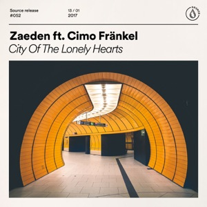 Zaeden - City of the Lonely Hearts feat. Cimo Fränkel